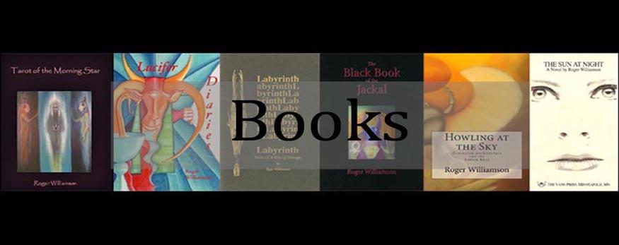 Roger Williamson books. Magick,tarot,shamanism,dreaming,ceremonial magic,goetia.fiction