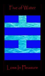 Five of Water Five of Cups, Loss in Pleasure, Tarot Minor Arcana card